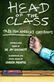 img - for Head of the Class: Stories from America's Classrooms book / textbook / text book