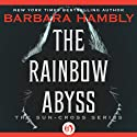 The Rainbow Abyss Audiobook by Barbara Hambly Narrated by Simon Vance