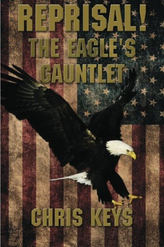 Book: Reprisal! The Eagle's Gauntlet by Chris Keys