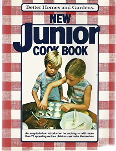 Better Homes and Gardens New Junior Cook Flora Szatkowski (1979-01-01): No Author: 9780696011467: Amazon.com: Books