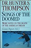 Songs of the Doomed 1ST Edition Gonzo Papers 3