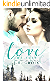 Love at Last, Contemporary Romance (Last Frontier Lodge Novels Book 2)