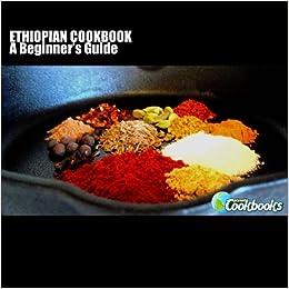 Ethiopian cookbook planet cookbooks rachel pambrun 9781468001792 ethiopian cookbook planet cookbooks rachel pambrun 9781468001792 amazon books forumfinder Images