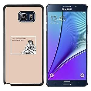 Cubierta protectora del caso de Shell Plástico || Samsung Galaxy Note 5 || Trabajo duro Poor Cita divertida motivación @XPTECH