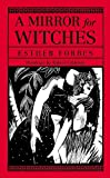 A Mirror for Witches, Esther Forbes, 0897331540