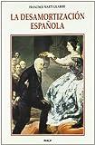 La Desamortizacion Espa~nola (Spanish Edition)