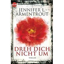 Dreh dich nicht um: Roman (German Edition)