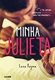 Minha Julieta (Meu Romeu) (Portuguese Edition)