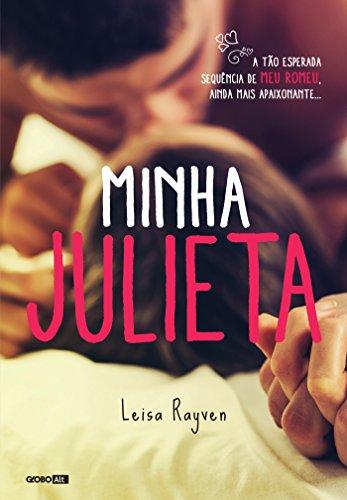 Minha Julieta (Meu Romeu Livro 2)