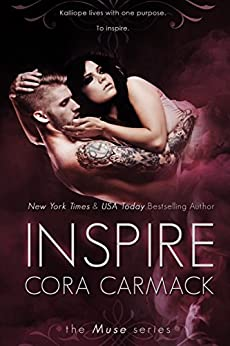 Inspire (The Muse Book 1) by [Carmack, Cora]