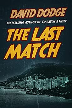 The Last Match by [Dodge, David]