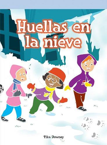Huellas En La Nieve (Neighborhood Readers Level F) (Spanish Edition)