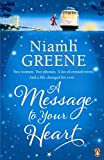 A Message to Your Heart by Niamh Greene front cover