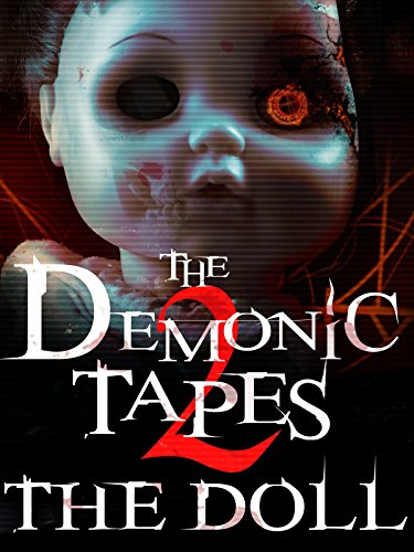 (The Demonic Tapes 2: The Doll )