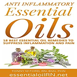 Anti-Inflammatory Essential Oils: 18 Best Essential Oils for Inflammation