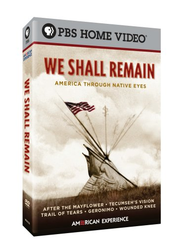 (We Shall Remain: America Through Native Eyes)