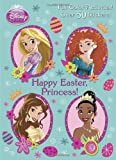Happy Easter, Princess! (Disney Princess)
