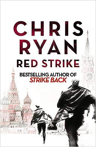 Red Strike A Strike Back Novel 4 Amazon Chris Ryan