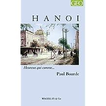 Hanoi: Heureux qui comme… Paul Bourde (French Edition)