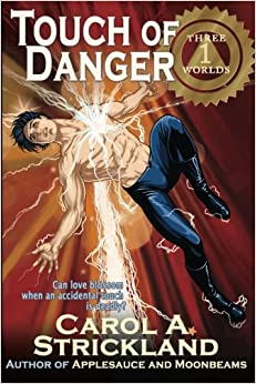 Touch of Danger: Volume 1 (Three Worlds)