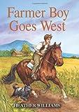 Farmer Boy Goes West, Heather Williams, 0061242519