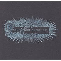 Song of the Silent Land by Godspeed You! Black Emperor