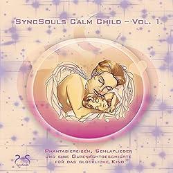 Calm Child: Entspannung, Ausgeglichenheit, besser Einschlafen