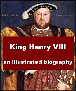 an introduction to the life of king henry viii Abstract scholars have long surmised that the famous life of king henry viii was very probably the last play that shakespeare had a part in writing the first.