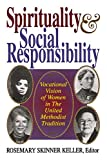 united methodist women - Spirituality and Social Responsibility: Vocational Vision of Women in the United Methodist Tradition