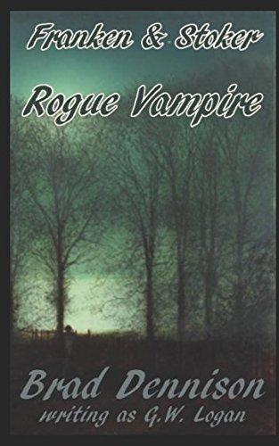 ROGUE VAMPIRE (Franken & Stoker)