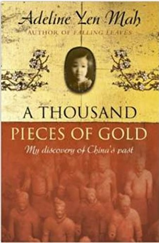 A Thousand Pieces of Gold: A Memoir of China's Character in Its Proverbs