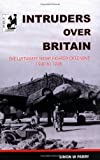 img - for Intruders Over Britain: Luftwaffe Night Fighter Offensive, 1940-45 book / textbook / text book