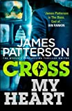 Cross My Heart: (Alex Cross 21) by James Patterson (9-Oct-2014) Paperback