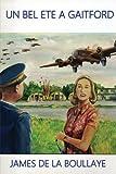 Image de Un Bel Eté à Gaitford: Les amours contrariées d'une mystérieuse anglaise et d'un officier fran