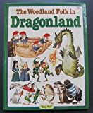 img - for The Woodland Folk in Dragonland book / textbook / text book