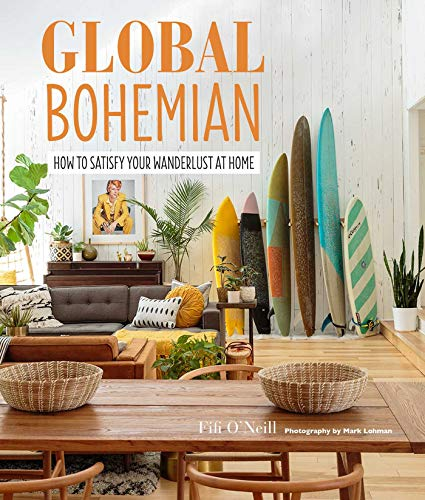Price comparison product image Global Bohemian: How to satisfy your wanderlust at home