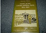 Hong Kong under Imperial Rule, 1912-1941, Miners, Norman J., 0195841719