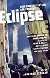 Eclipse One : New Science Fiction And Fantasy (v. 1)