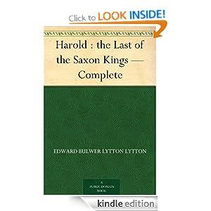 Harold The Last of the Saxon Kings - Complete Edward Bulwer Lytton Lytton