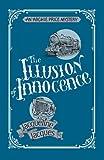The Illusion of Innocence