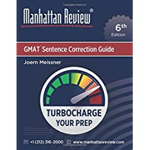 Manhattan Review GMAT Sentence Correction Guide [6th Edition]: Turbocharge Your Prep