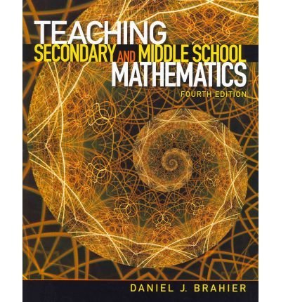 Brahier, Daniel J. ( Author )(Teaching Secondary and Middle School Mathematics) Paperback
