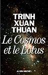 Le Cosmos et le Lotus  par Thuan