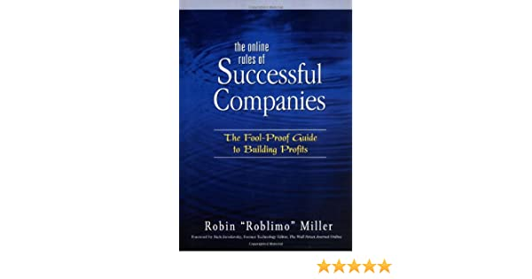 the online rules of successful companies miller robin