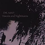 Visions & Nightmares by Dr. Mint (2008-01-22)