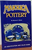 Majolica Pottery, Mariann Marks, 0891452192
