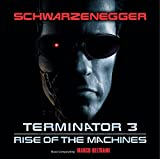 TERMINATOR 3 RISE OF THE MACHINES ORIGINAL SOUNDTRACK(remaster)