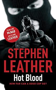 Hot Blood (The 4th Spider Shepherd Thriller) by [Leather, Stephen]