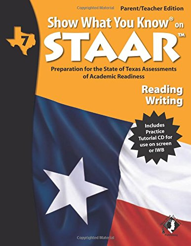 SWYK on STAAR Reading/Writing Gr 7, Parent/Teacher Edition (Show What You Know on Staar)