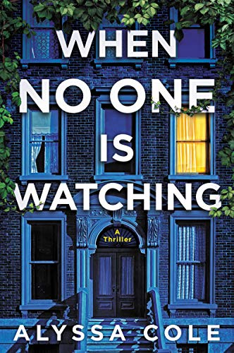 Book Cover: When No One Is Watching: A Thriller